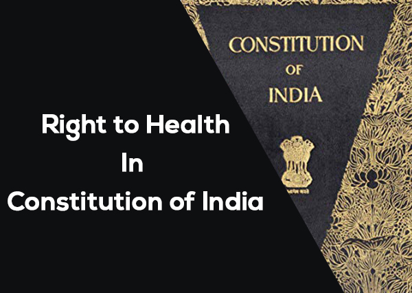 Right to Health in Constitution of India